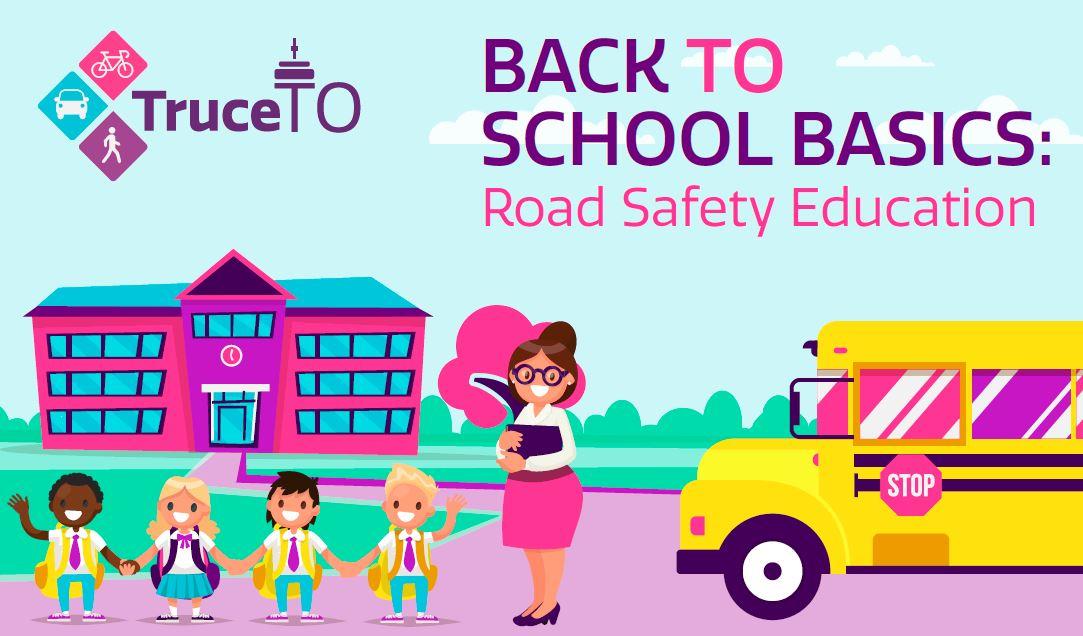 Back to School Basics: Road Safety Education